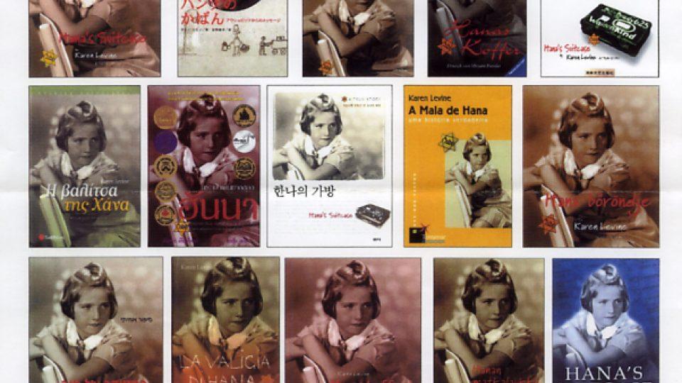 Kniha kanadské autorky Karen Levinové  Hanin kufřík vyšla v téměř 50 zemích a byla přeložena do 36 jazyků, česky vyšla v nakladatelství Portál