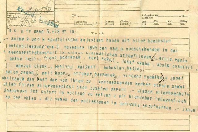 Telegram o udělení milosti politickým vězňům na Borech ze dne 3. listopadu 1895. Seznam omilostněných začíná jménem Aloise Rašína. Ten později udělal největší kariéru ze všech přátel sdružených v pokrokovém hnutí